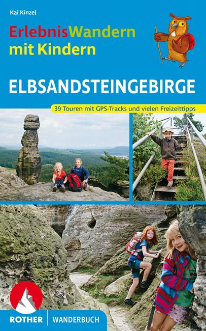 ErlebnisWandern mit Kindern Elbsandsteingebirge