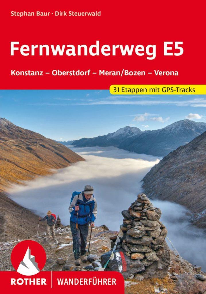 Wanderführer Fernwanderweg E5