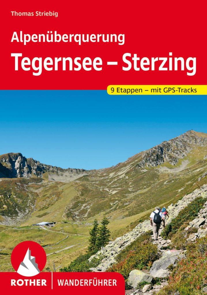 Wanderführer Alpenüberquerung Tegernsee - Sterzing