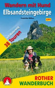 Wandern mit Hund Elbsandsteingebirge, ein Rother Wanderbuch von Franziska Rößner