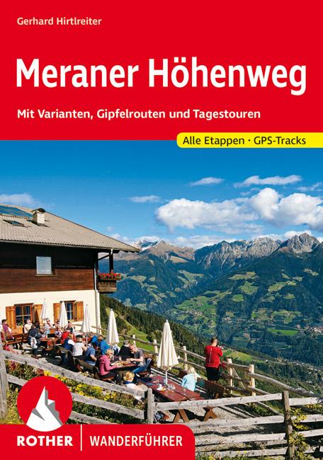 Rother Wanderführer »Meraner Höhenweg«