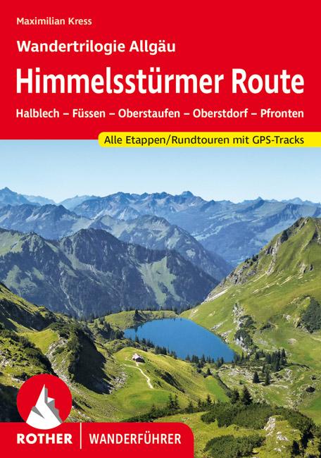 Rother Wanderführer 3763345868_Himmelsstürmer-Route_Maximilian_Kress