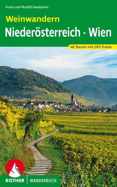 Rother Wanderbuch »Weinwandern Niederösterreich · Wien«