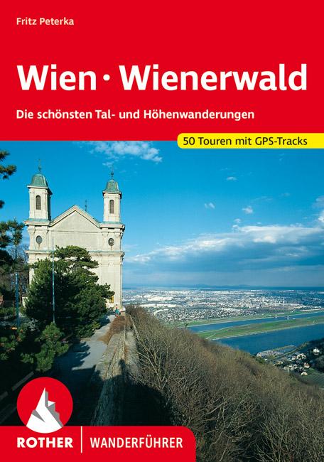Rother Wanderführer »Wien · Wienerwald«
