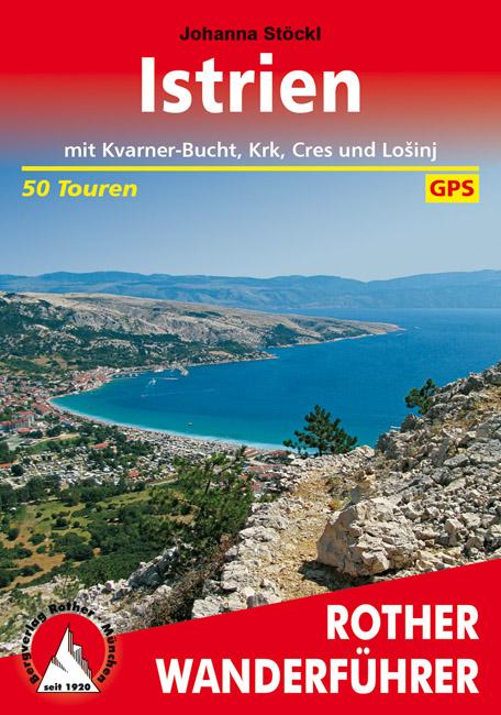 Rother Wanderführer »Istrien. Mit Kvarner-Bucht, Krk, Cres und Lošinj«